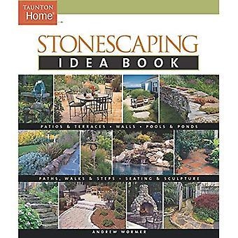 Stonescaping Idea Book (Taunton Home Idea Books)