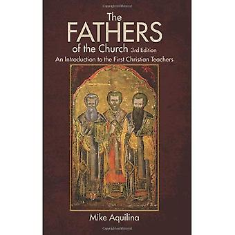 The Fathers of the Church: An Introduction to the First Christian Teachers