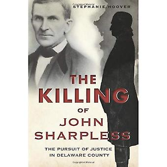 Le meurtre de John Sharpless.