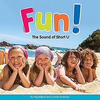 Fun!: The Sound of Short U (Long and Short Vowels)