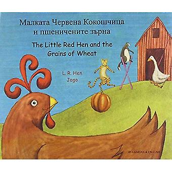 The Little Red Hen and the Grains of Wheat: Malkata Chervena Kokoshchietisa I Pshenichenite Zaeurna
