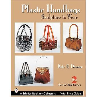Kunststoff-Handtaschen: Skulptur zu tragen (Schiffer Buch für Sammler)
