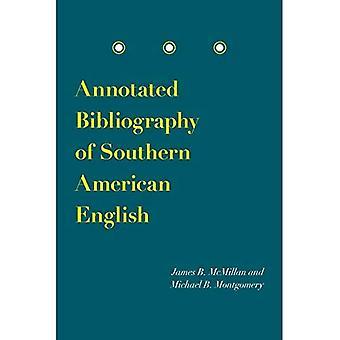 Kommentierte Bibliographie des südlichen amerikanischen Englisch