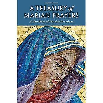 A Treasury of Marian Prayers: A Handbook of Popular Devotions