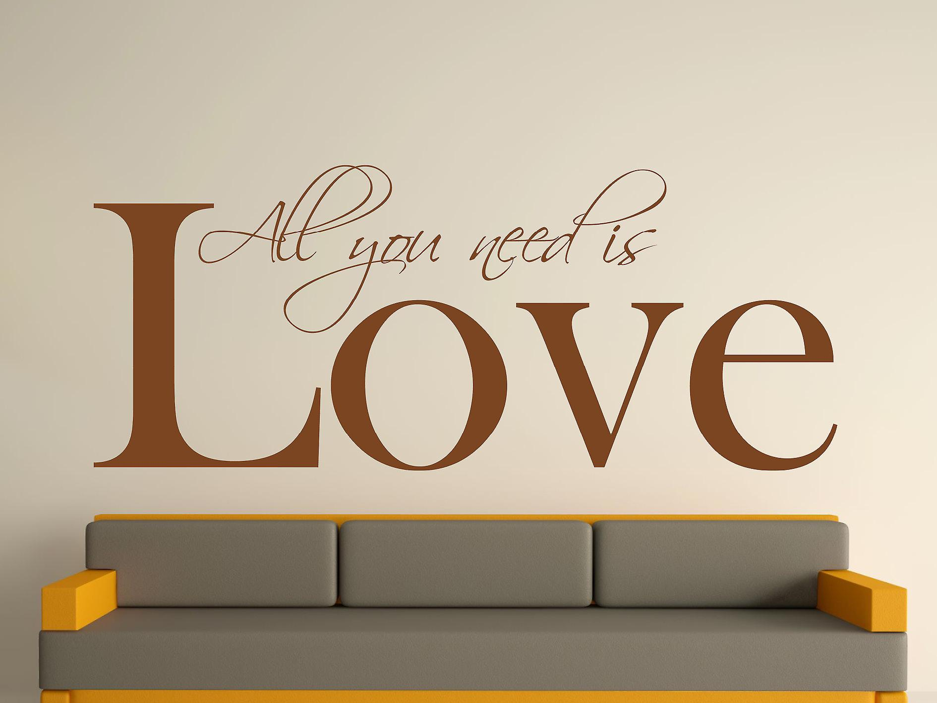 All You Need Art Wall Sticker - Brown