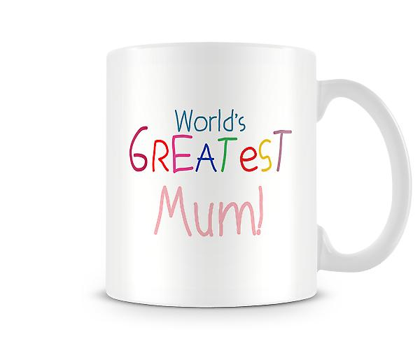 Worlds Greatest Mum Mug