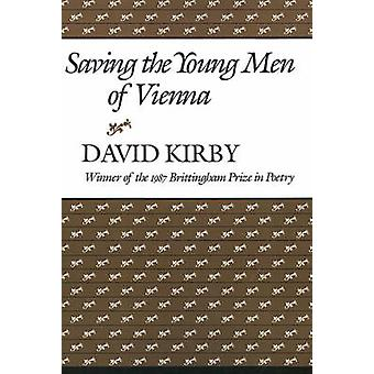 Saving The Young Men Of Vienna by Kirby & David