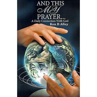 وهذا اتصالي اليومي الصلاة أ مع الله بالزقاق آند كين