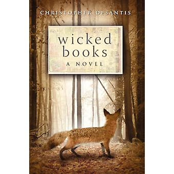 Wicked Books by DeSantis & Christopher