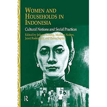 Women and Households in Indonesia Cultural Notions and Social Practices by Rodenburg & J.