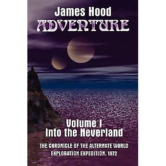 AdventureInto the Neverland by Hood & James