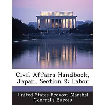 Affari civili manuale Giappone sezione 9 manodopera da Stati Uniti Provost Marshal generali