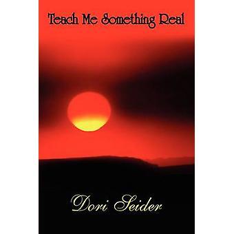 Lära mig något riktigt av Seider & Dori