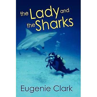 La dame et les requins par Clark & Eugénie