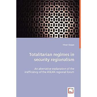 Totalitären Regimen in Sicherheit Regionalismus durch Gulys & Viktor