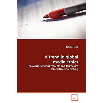 A trend in global media ethics by Seang & Soleak