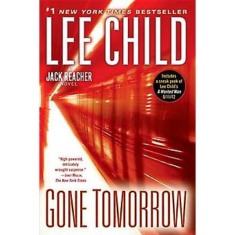 Gone Tomorrow by Lee Child - 9780345541581 Book