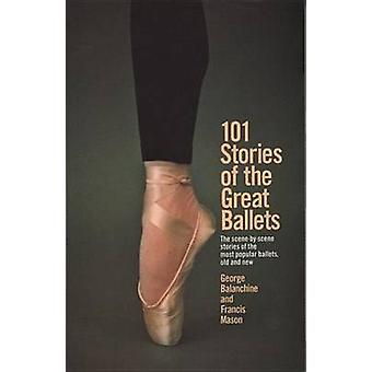 101 Stories of the Great Ballets by George Balanchine - 9780385033985