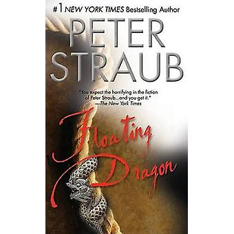 Floating Dragon by Peter Straub - 9780425189641 Book