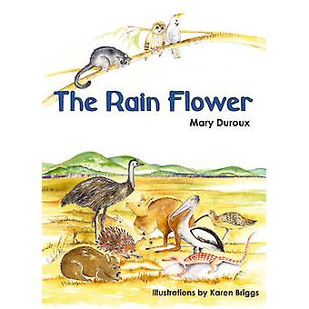 Rain Flower by Mary Duroux - 9780855754679 Book