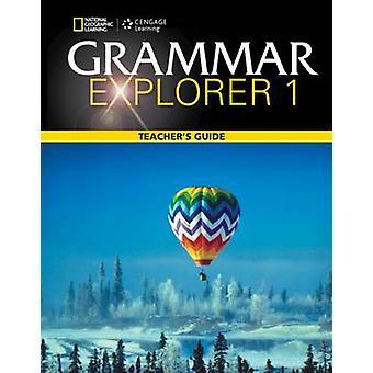 Grammar Explorer (Teacher's Edition) - 9781111350918 Book