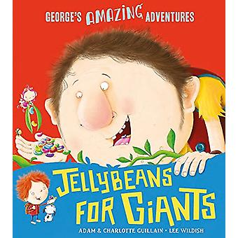 Jellybeans for Giants by Adam Guillain - 9781405285247 Book