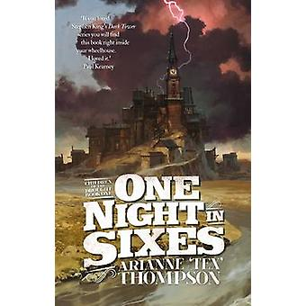 One Night in Sixes by Arianne 'Tex' Thompson - 9781781082379 Book