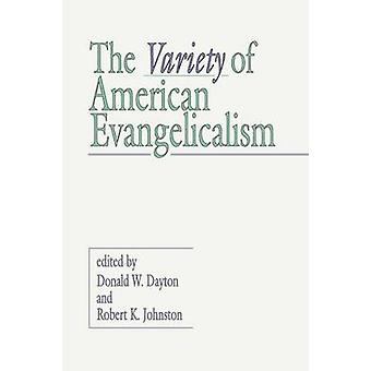 Variety of American Evangelicalism by Dayton & Donald W.