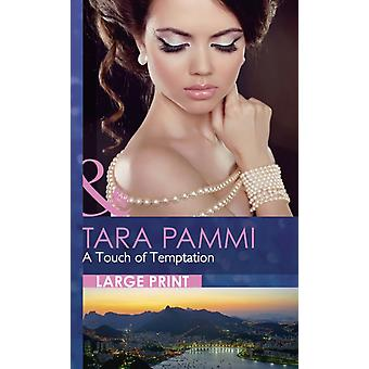 A Touch of Temptation (Mills & Boon Largeprint Romance) (Paperback) by Pammi Tara