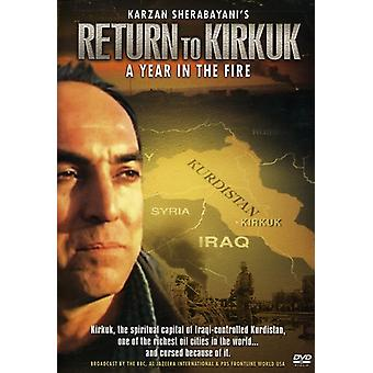 Return to Kirkuk-a Year in the Fire [DVD] USA import