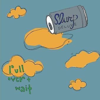 Slurp Deluxe - dra över & vänta [CD] USA import