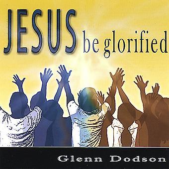 Glenn Dodson - Jesus verherrlicht werden [CD] USA import