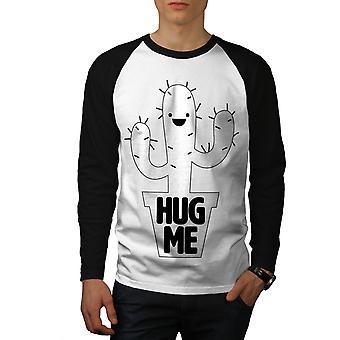 Knus mig Cactus ironi mænd hvid (sorte ærmer) Baseball LS T-shirt | Wellcoda