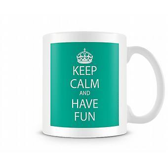 Mantener la calma y tener diversión taza impresa