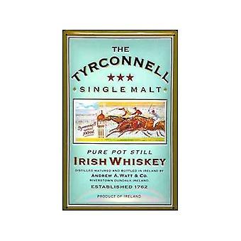 Tyrconnell Single Malt Whiskey geprägt Stahl Zeichen