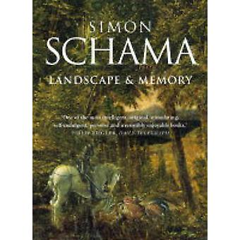 Landscape and Memory by Simon Schama - 9780006863489 Book