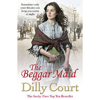 The Beggar Maid by Dilly Court - 9780099574941 Book
