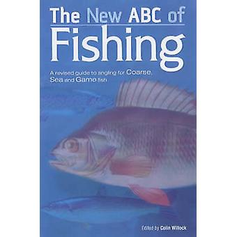 The New ABC of Fishing by Dave Crowe - Colin Willock - 9780233000268
