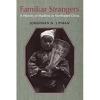 Tuttu muukalaisia - historia muslimit Luoteis Kiinan Jonath