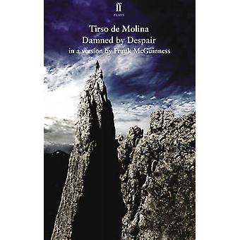Condenados por la desesperación por Frank McGuinness - libro 9780571294640