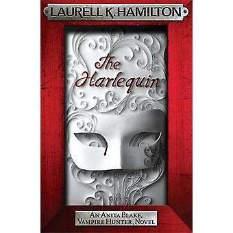 The Harlequin by Laurell K. Hamilton - 9780755355426 Book