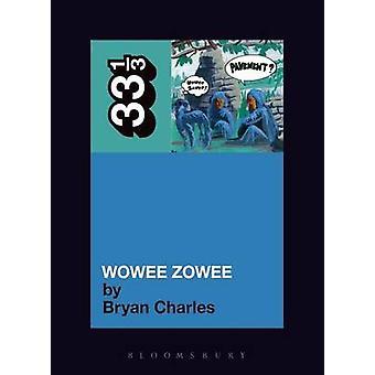 Trottoarens Wowee Zowee av Bryan Charles - 9780826429575 bok
