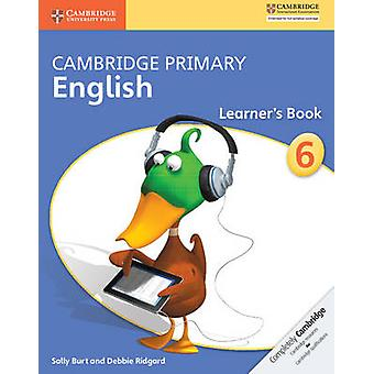 Cambridge Primary English Stage 6 Learner's Book by Sally Burt - Debb