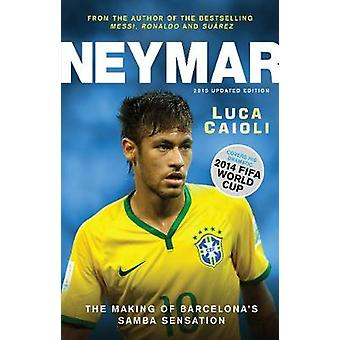 Neymar - The Making of the World's Greatest New Number 10 - 2015 (Updat