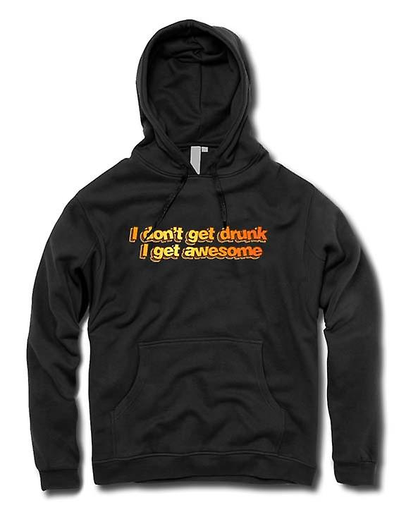 Mens Hoodie - I Don't Get Drunk I Get Awesome - Funny