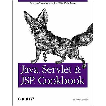 Java Servlet & JSP Cookbook by Bruce W. Perry - 9780596005726 Book