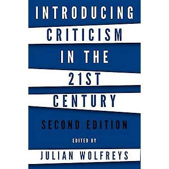 Introdução a crítica no século XXI (2ª edição revisada) por Ju