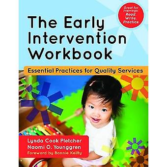 The Early Intervention Workbook - Essential Practices for Quality Serv