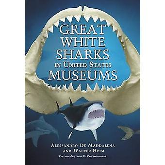 Grandes tubarões brancos em museus dos Estados Unidos por Alessandro de Maddalen