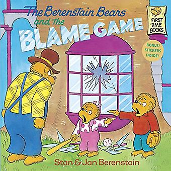 The Berenstain Bears and the Blame Game (First Time Books)